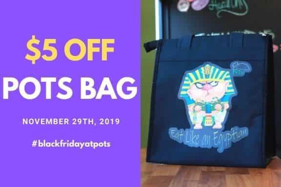 Black Friday Deal - $5 OFF POTs Bag
